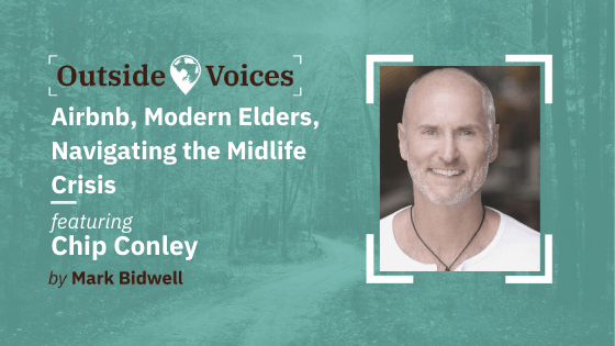 Chip Conley - Airbnb, Modern Elders, Navigating the Midlife Crisis - The OutsideVoices Podcast